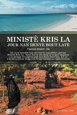 Minist Kris La Jouk Nan Denye Bout Late 9781466936775