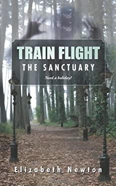 Train Flight: The Sanctuary Need a Holiday?