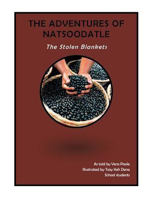 Adventures of Natsoodatle : The Stolen Blankets