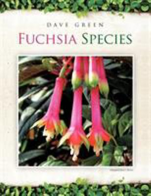 Fuchsia Species 9781467009904