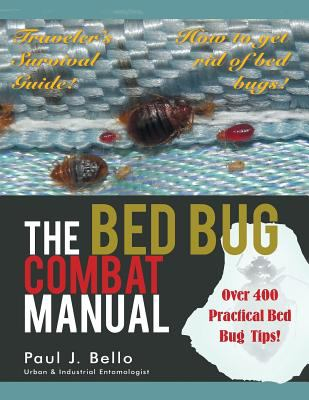 The Bed Bug Combat Manual 9781467036467