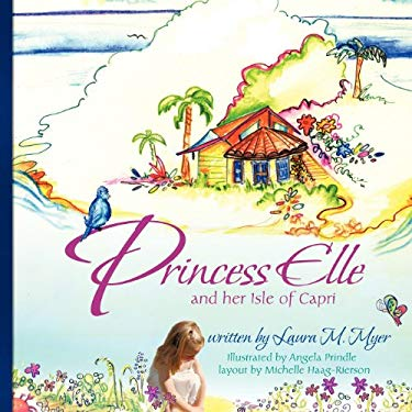 Princess Elle and Her Isle of Capri