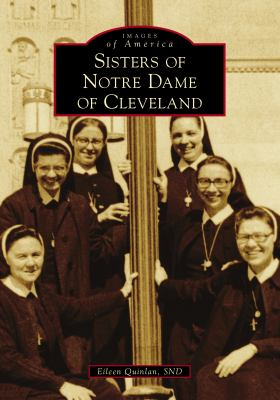 Sisters of Notre Dame of Cleveland (Images of America)