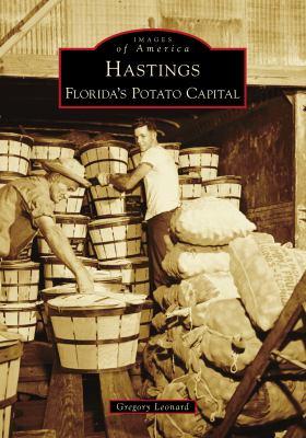Hastings: Florida's Potato Capital (Images of America)