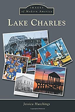 Lake Charles (Images of Modern America)