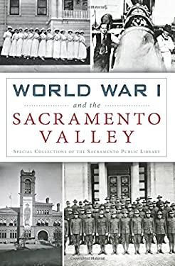 World War I and the Sacramento Valley (Military)