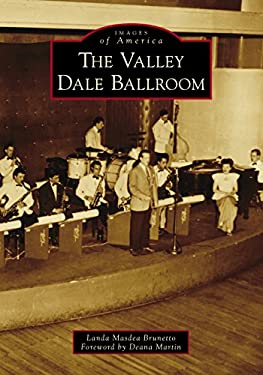 The Valley Dale Ballroom (Images of America)
