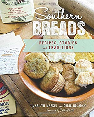 Southern Breads: Recipes, Stories and Traditions (American Palate)