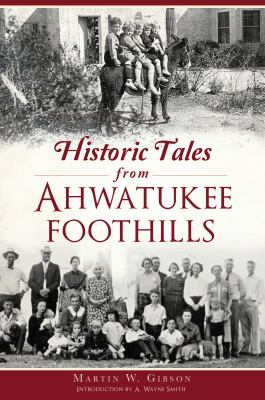 Historic Tales from Ahwatukee Foothills (American Chronicles)