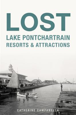 Lost Lake Pontchartrain Resorts And Attractions