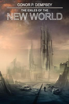 The Exiles of the New World 9781467509831