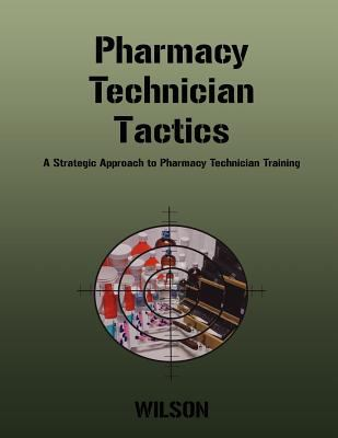 Pharmacy Technician Tactics 9781467538695