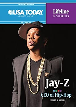 Jay-Z: CEO of Hip-Hop (USA Today Lifeline Biographies) 9781467708111