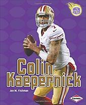 Colin Kaepernick (Amazing Athletes) 22906812
