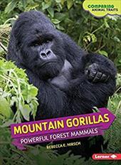 Mountain Gorillas: Powerful Forest Mammals (Comparing Animal Traits) 22948783