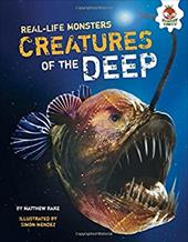 Creatures of the Deep (Real-Life Monsters) 23619724