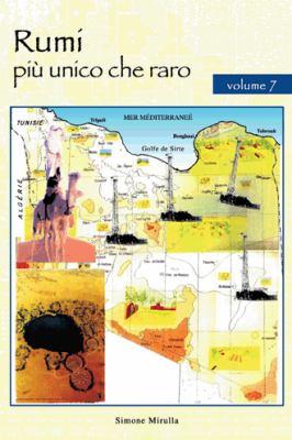 Rumi Pi Unico Che Raro: Volume 7 9781467890151