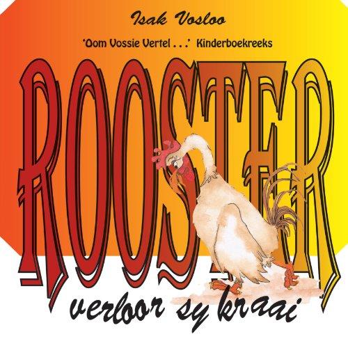 Rooster Verloor Sy Kraai: 'Oom Vossie Vertel . . .' Kinderboekreeks