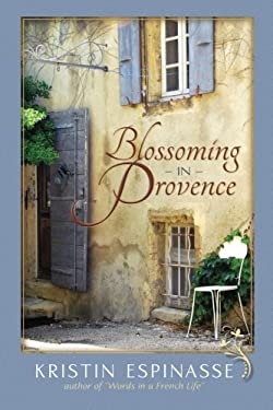 Blossoming in Provence 9781467929790