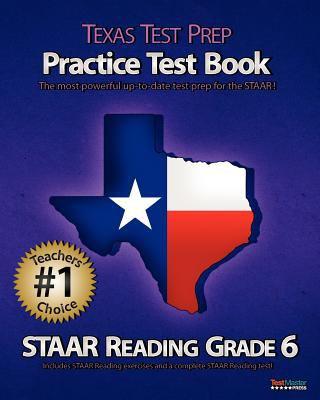 Texas Test Prep Practice Test Book Staar Reading Grade 6 9781467933759
