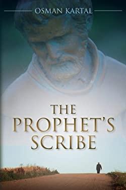 The Prophet's Scribe 9781467950503