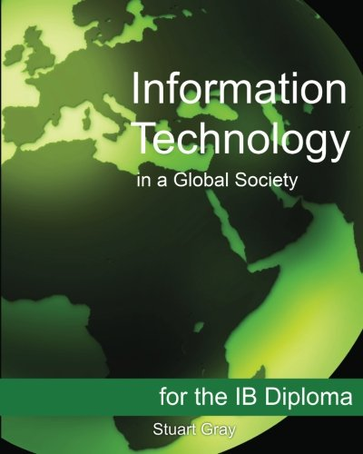 Information Technology in a Global Society for the Ib Diploma 9781468023619