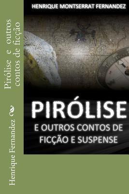Pir Lise E Outros Contos de Fic O E Suspense 9781468027648