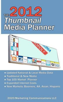 The 2012 Thumbnail Media Planner 9781468092677