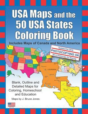 USA Maps and the 50 USA States Coloring Book: Includes Maps of Canada and North America