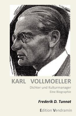 Karl Vollmoeller - Dichter Und Kulturmanager 9781468175653