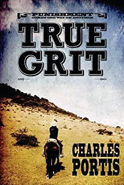 True Grit 9781468301250