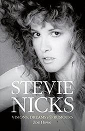 Stevie Nicks: Visions, Dreams & Rumors 22719580