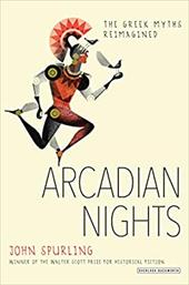 Arcadian Nights: The Greek Myths Reimagined 23047341