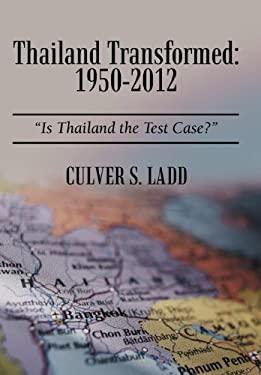 Thailand Transformed: 1950-2012: