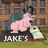 Jake's Big Bang 18471660