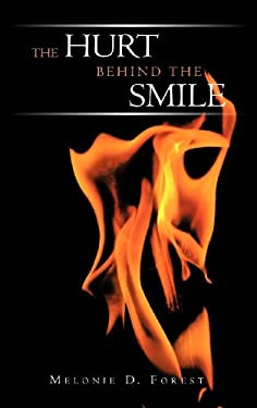 The Hurt Behind the Smile 9781468581409