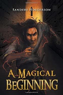 A Magical Beginning 9781469134017