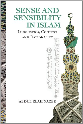 Sense and Sensibility in Islam: Linguistics, Context and Rationality 9781469148304