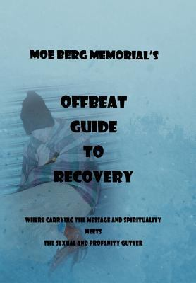 Offbeat Guide to Recovery