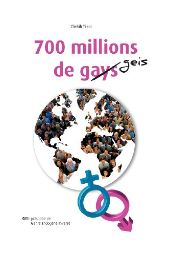 700 Millions de Gays 9781469185149