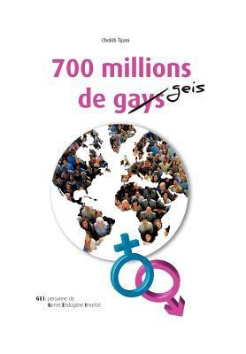 700 Millions de Gays 9781469185156