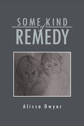 Some Kind of Remedy 18472011