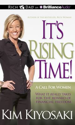 It's Rising Time!: What It Really Takes for the Reward of Financial Freedom 9781469202297