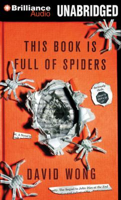 This Book Is Full of Spiders: Seriously, Dude, Don't Touch It 9781469207643