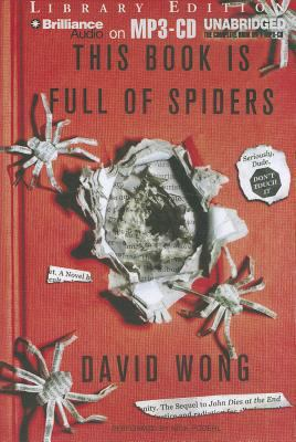 This Book Is Full of Spiders: Seriously, Dude, Don't Touch It 9781469207667