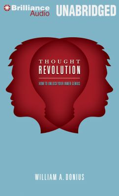 Thought Revolution: How to Unlock Your Inner Genius 9781469207704