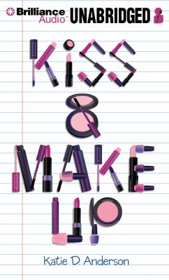 Kiss & Make Up 9781469215341