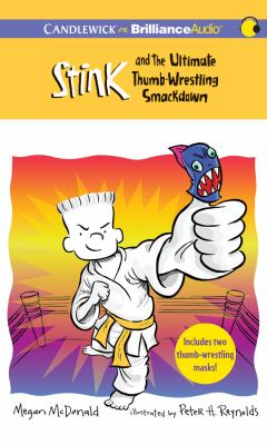 Stink and the Ultimate Thumb-Wrestling Smackdown 9781469218762