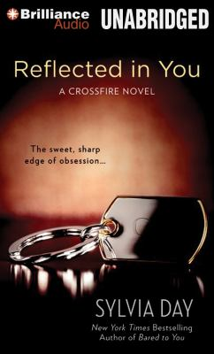 Reflected in You: A Crossfire Novel 9781469220666