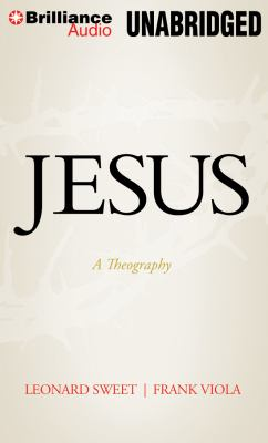 Jesus: A Theography 9781469225463
